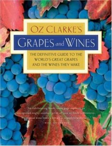 Oz Clarkes Grapes Wines