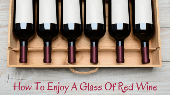 How to Drink Red Wine Right