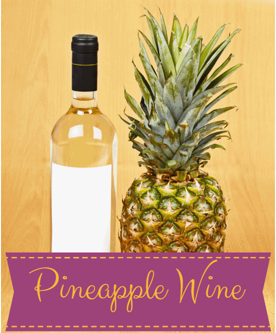 Pineapple wine recipe
