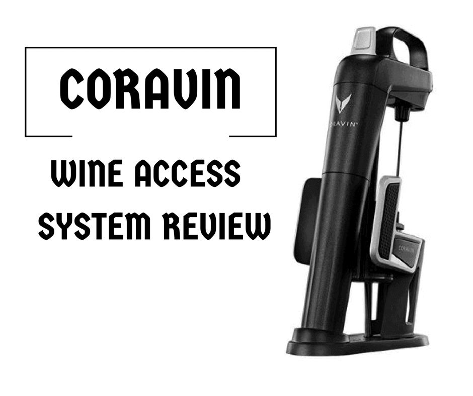Coravin Wine Access System [Review]