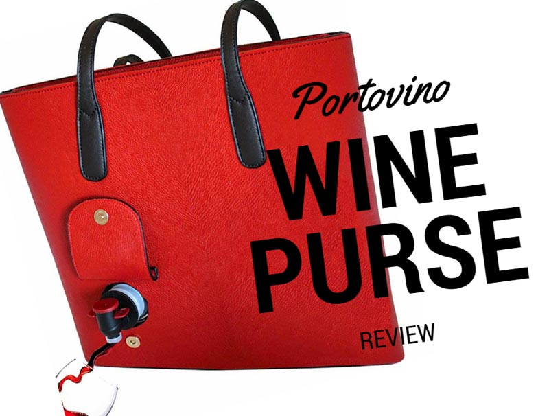 PortoVino Wine Purse Review