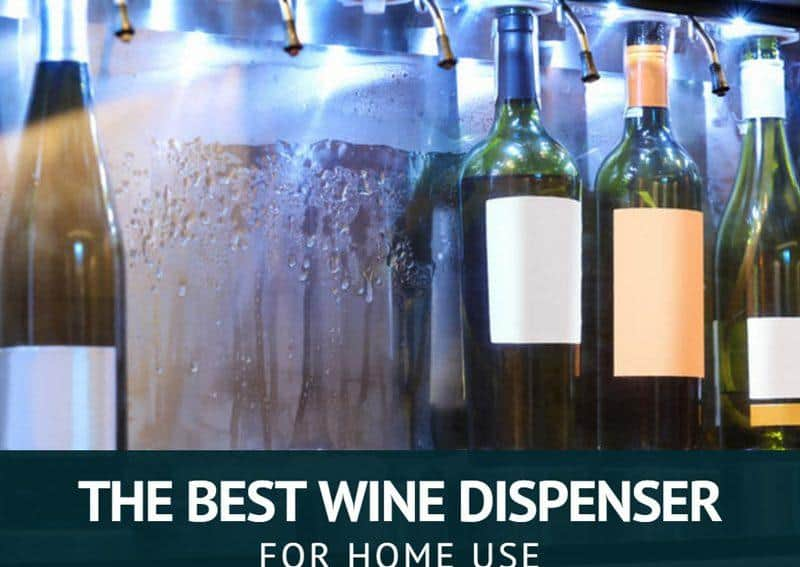 The Best Wine Dispenser For Home Use