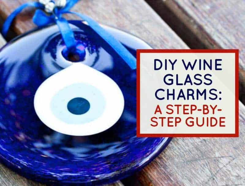 DIY Wine Glass Charms: A Step-By-Step Guide