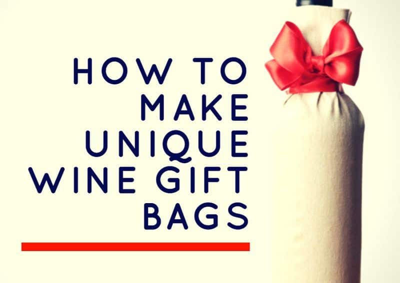 How To Make Unique Wine Gift Bags