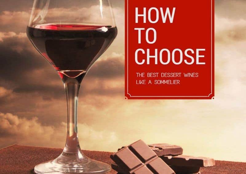 How To Choose The Best Dessert Wines Like A Sommelier