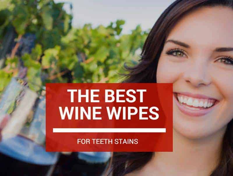 Best Wine Wipes For Stained Teeth