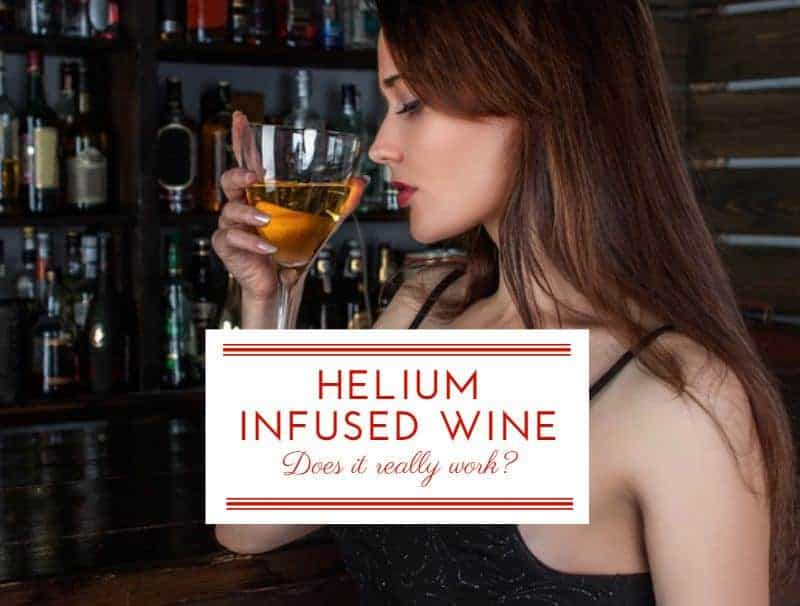 Does Helium Infused Wine Work?