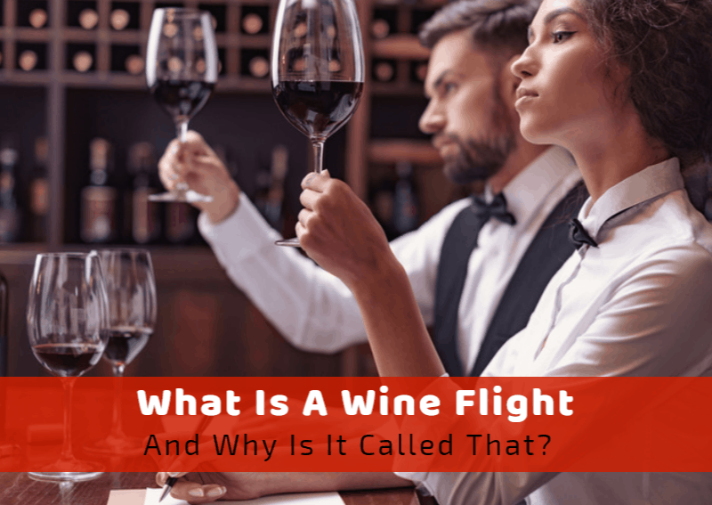 What Is A Wine Flight and Why Is It Called That?