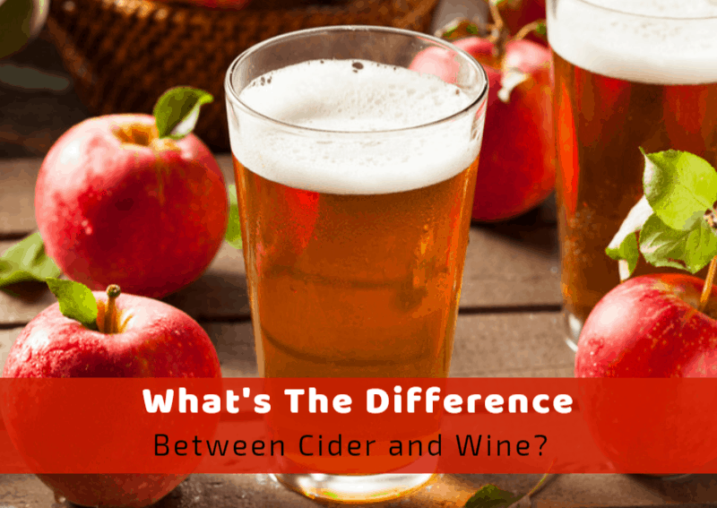 What's The Difference Between Cider And Wine?