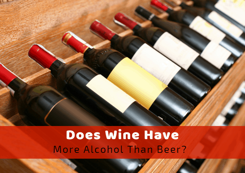 Does Wine Have More Alcohol Than Beer?