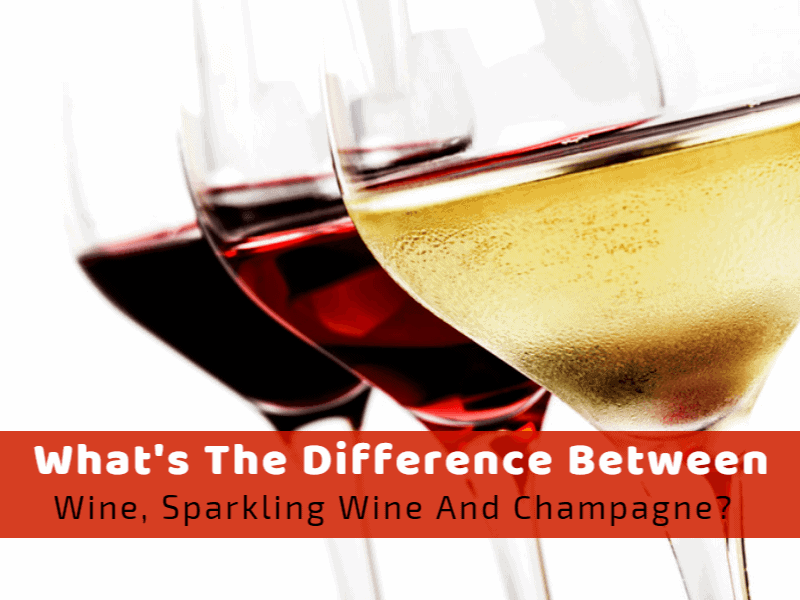 What's The Difference Between Wine, Sparkling Wine, And Champagne