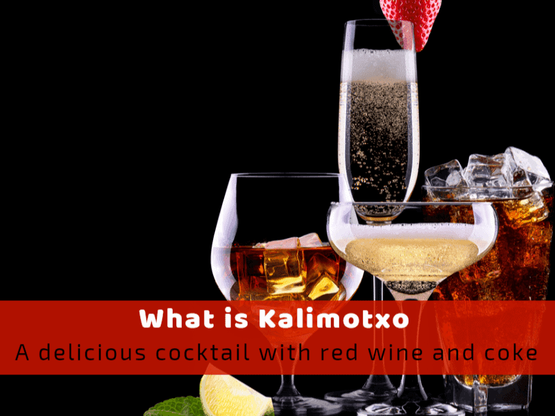 What Is Kalimotxo: A Delicious Cocktail With Red Wine And Coke