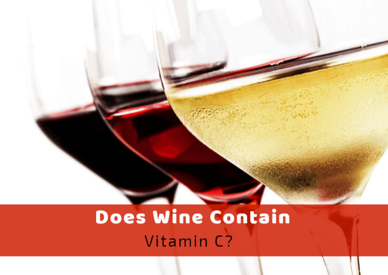 Does Wine Contain Vitamin C?